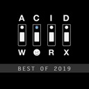 Best Of Acidworx 2019