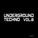 Underground Techno Vol. 8